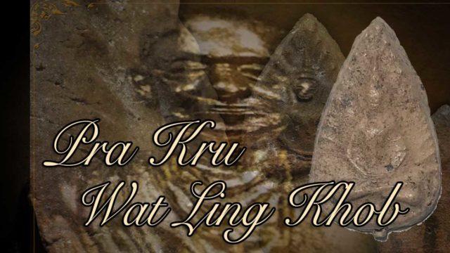 Pra Kru Wat Ling Khob Amulets